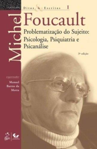 9788521804659: Ditos Escritos. A Problematização Do Sujeito. Psicologia, Psiquiatria E Psicanálise - Volume 1 (Em Portuguese do Brasil)