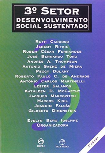 3o Setor: Desenvolvimento Social Sustentado. 2a Edicao: Ruth Cardoso e