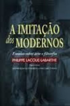 9788521903673: A Imitação dos Modernos. Ensaios Sobre Arte e Filosofia (Em Portuguese do Brasil)