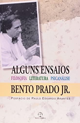 9788521903796: Alguns Ensaios - Filosofia, Literatura, Psicanalise (Em Portuguese do Brasil)