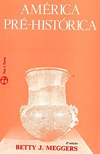 9788521904878: America Pre-Historica (Em Portuguese do Brasil)