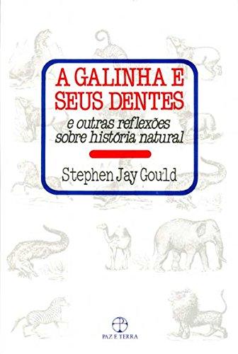 9788521906155: A Galinha e Seus Dentes. E Reflexões (Em Portuguese do Brasil)