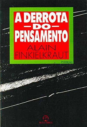 9788521907190: A Derrota Do Pensamento (Em Portuguese do Brasil)