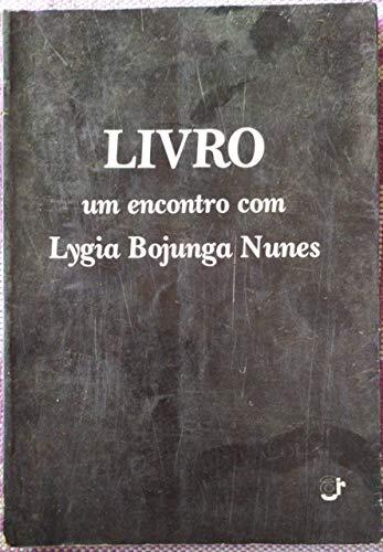 9788522002467: Livro: Um encontro com Lygia Bojunga Nunes (Portuguese Edition)