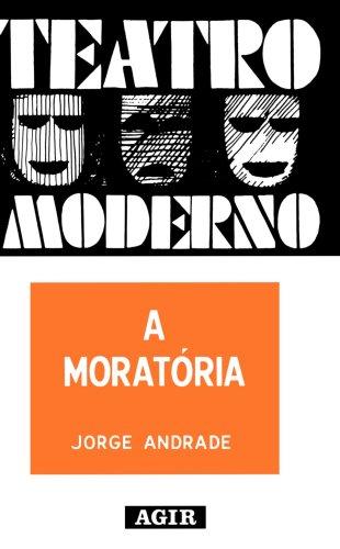 9788522002689: Teatro Moderno: A Moratória (Portuguese Edition)