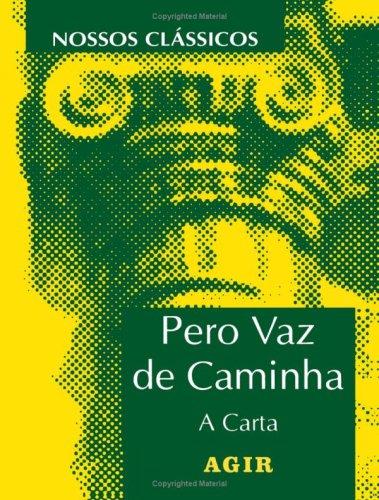9788522004737: Pêro Vaz de Caminha: A Carta (Portuguese Edition)