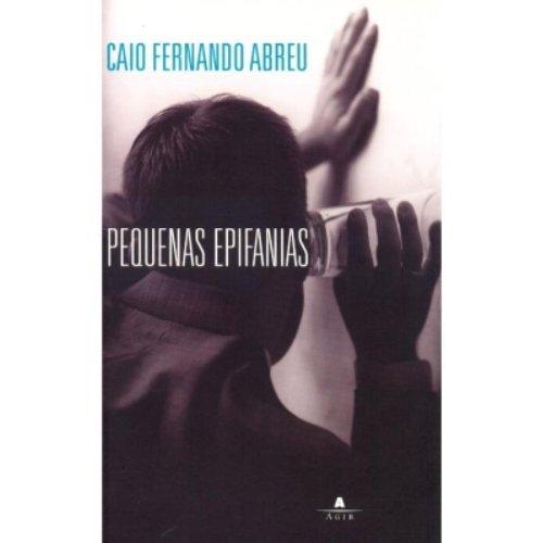 9788522007127: Pequenas Epifanias (Portuguese Edition)