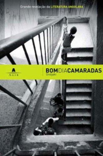 9788522007141: Bom Dia Camaradas (Em Portuguese do Brasil)