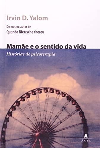 9788522009213: Mamae e o sentido da vida: historias de psicoterapia