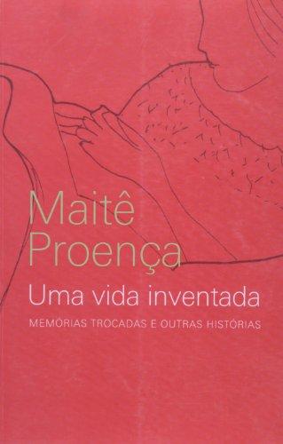9788522009343: Uma Vida Inventada: Memorias Trocadas e Outras Historias (Em Portugues do Brasil)