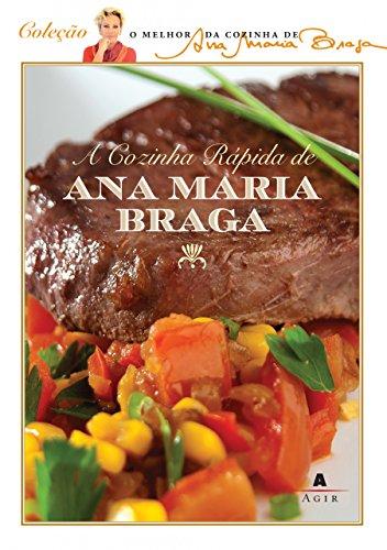 9788522013746: Cozinha Rapida de Ana Maria Braga (Em Portugues do Brasil)