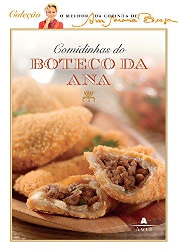 Comidinhas do Boteco da Ana (Em Portugues: Ana Maria Braga