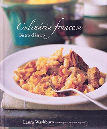 9788522013944: Culinaria Francesa: Bistro Classico (Em Portugues do Brasil)