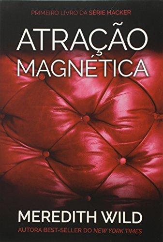 9788522031269: Hacker Series. Atração Magnética - Livro 1 (Em Portuguese do Brasil)