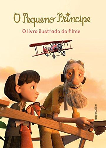 9788522032105: O Pequeno Príncipe. O Livro Ilustrado do Filme (Em Portuguese do Brasil)