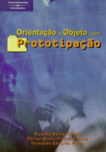 9788522102648: Orientação A Objeto Com Prototipação (Em Portuguese do Brasil)