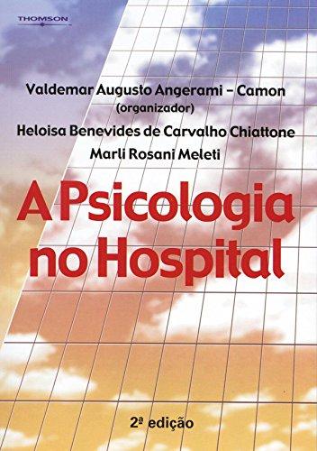 9788522103850: A Psicologia no Hospital (Em Portuguese do Brasil)