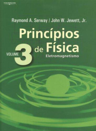 9788522104147: Princípios de Física: Eletromagnetismo - Vol. 3