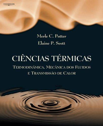 9788522104901: CIENCIAS TERMICAS:TERMODINAMICA, MECANICA DOS FLU