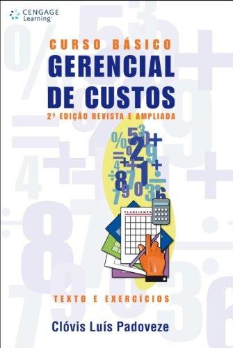 9788522105106: Curso Básico Gerencial De Custos. Texto E Exercícios (Em Portuguese do Brasil)