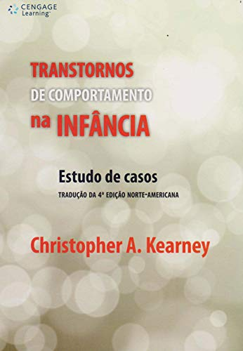 9788522110964: Transtornos de Comportamento na Infancia: Estudo de Casos - Traducao da 4 Edicao Norte-Americana