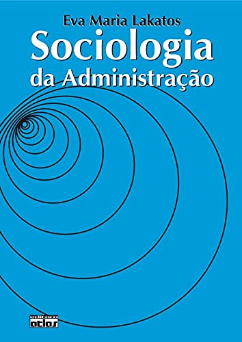 9788522416370: Sociologia da Administração (Em Portuguese do Brasil)