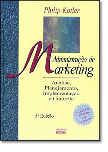 9788522418251: Administração de Marketing. Analise, Planejamento, Implementação E Controle (Em Portuguese do Brasil)
