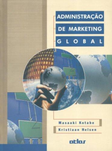 9788522422685: Administração de Marketing Global