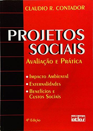 9788522425624: Projetos Sociais: Avaliacao e Pratica