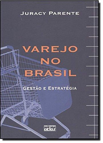 9788522426843: Varejo no Brasil: Gestão e estratégia (Portuguese Edition)