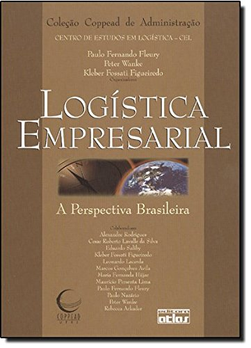 9788522427420: Log'stica Empresarial: A Perspectiva Brasileira - Coleao Coppead de Administraao
