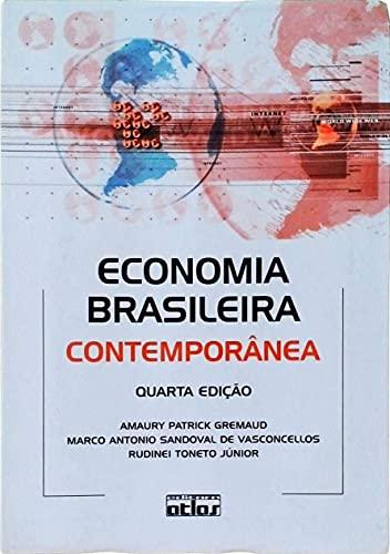 9788522428397: Economia Brasileira Contemporanea