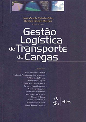 9788522430413: Gestao Logistica de Transporte de Cargas