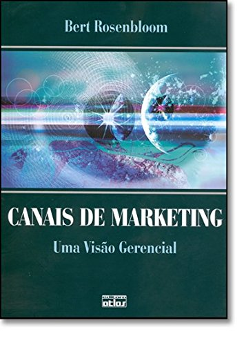 9788522430833: Canais De Marketing. Uma Visão Gerencial (Em Portuguese do Brasil)