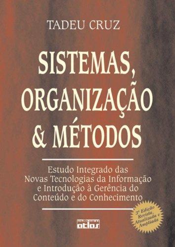 9788522431571: Sistemas, Organizacao e Metodos