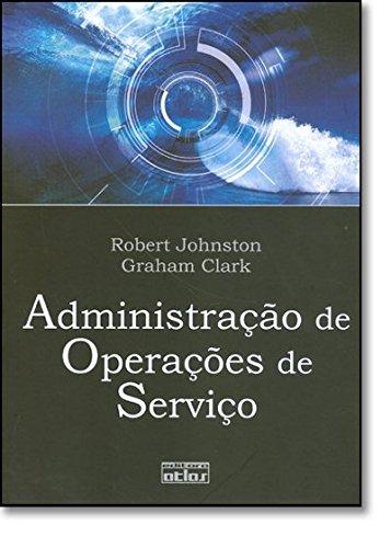 9788522432103: AdministracAo de Operacoes de Servico