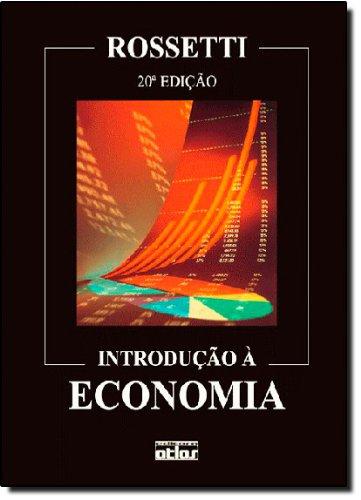 Introdução à Economia: Jose Paschoal Rossetti