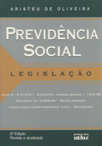9788522437962: Previdencia Social: Legislacao