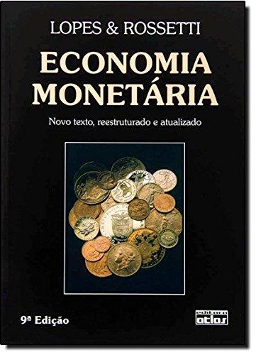 Economia monetária: Lopes, João do