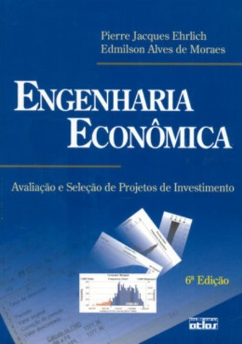 9788522440894: Engenharia Econômica. Avaliação e Seleção de Projetos de Investimento (Em Portuguese do Brasil)