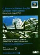 9788522441716: Brasil e a Harmonização Contábil Internacional, O