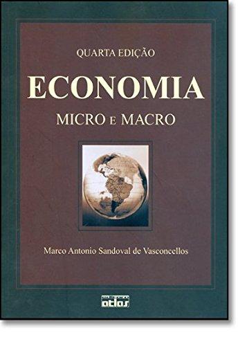 Economia. Micro E Macro (Em Portuguese do: Marco Antonio Sandova