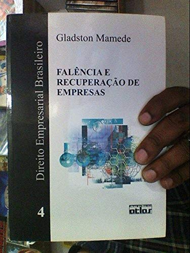 9788522443642: Direito Empresarial Brasileiro: Falência E Recuperação De Empresas - V. 4