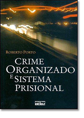 9788522445905: Crime Organizado E Sistema Prisional
