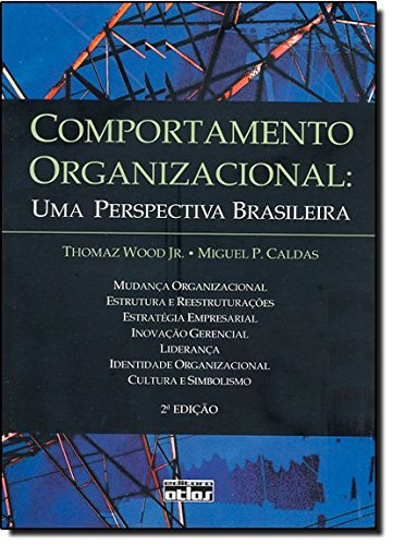 9788522446193: Comportamento Organizacional. Uma Perspectiva Brasileira (Em Portuguese do Brasil)