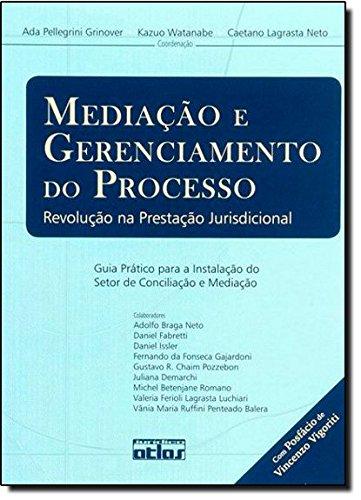 9788522448326: Mediacao e Gerenciamento do Processo: Revolucao na Prestacao Jurisdicional