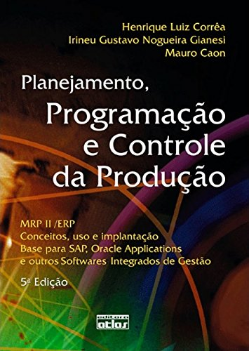 9788522448531: Planejamento, Programaao e Controle da Produao - Mrp Ii Erp: Conceitos, Uso e Implantaao
