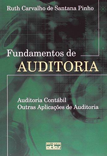 9788522449033: Fundamentos de Auditoria. Auditoria Contábil. Outras Aplicações de Auditoria (Em Portuguese do Brasil)