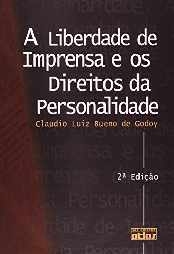 9788522450442: Liberdade De Imprensa E Os Direitos Da Personalidade, A (Em Portuguese do Brasil)