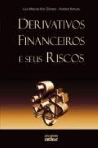 9788522451005: Derivativos Financeiros e Seus Riscos